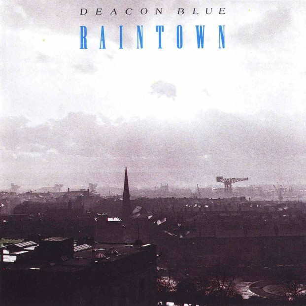 Deacon_Blue-Raintown-Frontal