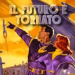 Il Futuro è Tornato