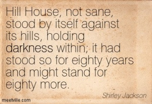Quotation-Shirley-Jackson-darkness-Meetville-Quotes-201
