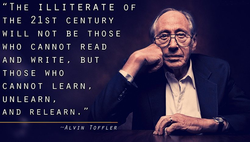 quotes_alvin-toffler_learn-unlearn-relearn_tribal-simplicity