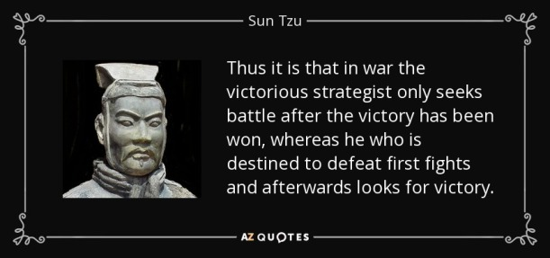 quote-thus-it-is-that-in-war-the-victorious-strategist-only-seeks-battle-after-the-victory-sun-tzu-55-12-62