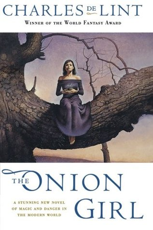 The_Onion_Girl_(Newford_-11)_by_Charles_de_Lint