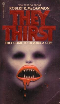 they thirst robert mccammon 1981 avon books