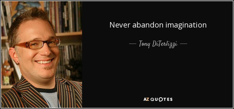 quote-never-abandon-imagination-tony-diterlizzi-41-26-18