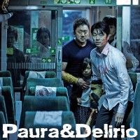 Paura & Delirio #21: Train to Busan (2016)
